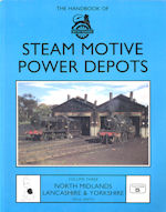 The Handbook of Steam Motive Power Depots