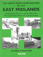 The Great Northern Railway in the East Midlands Vol 2