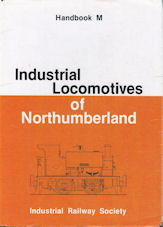 Industrial Locomotives of Northumberland