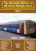 The Allocation History of BR Diesel Multiple Units Part 2