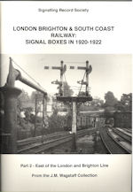 London Brighton & South Coast Railway : Signal Boxes in 1920-1922
