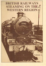 British Railways Steaming on the Western Region Volume 1