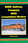 BNSF Railway Company 2008 Locomotive Review