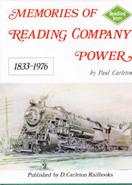 Memories of Reading Company Power 1833 - 1976