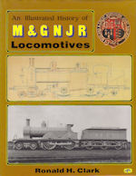 An Illustrated History of the M & G N J R Locomotives