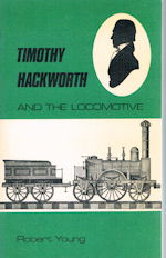 Timothy Hackworth and the Locomotive