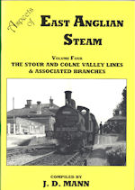 Aspects of East Anglian Steam Vol Four