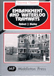 Tramway Classics Embankment and Waterloo Tramways