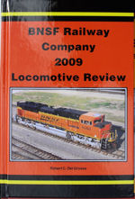 BNSF Railway Company 2009 Locomotive Review