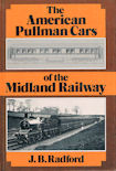The American Pullman Cars of the Midland Railway