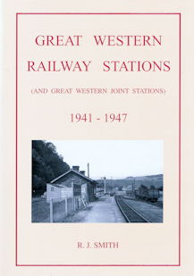 Great Western Railway Stations 1941 - 1947