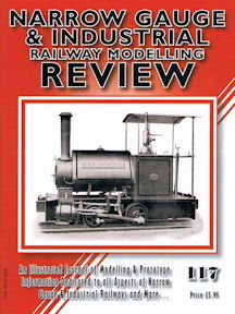 Narrow Gauge and Industrial Railway Modelling Review No 117