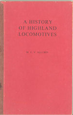 A History of Highland Locomotives