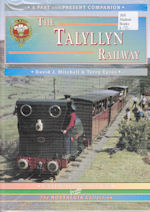The Talyllyn Railway (2002 Edition)