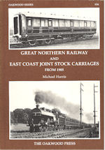 Great Northern Railway and East Coast Joint Stock Carriages