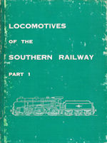 Locomotives of the Southern Railway Parts 1 & 2
