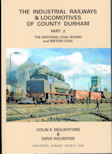 The Industrial Railways & Locomotives of County Durham