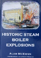 Historic Steam Boiler Explosions from Sledgehammer Engineering ...