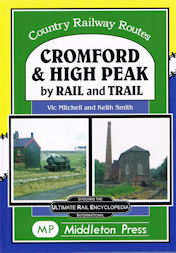 Cromford & High Peak by Rail and Trail