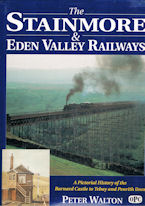 The Stainmore & Eden Valley Railways