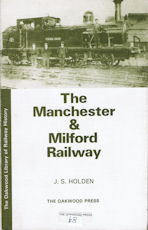 The Manchester & Milford Railway 2nd edn