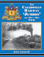The Caledonian Railway 'Jumbos' The 18in. x 26in. 0-6-0s