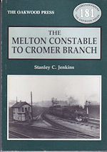 The Melton Constable to Cromer Branch