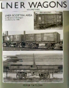 LNER Wagons Vol Three LNER Scottish Area
