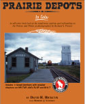 Prairie Depots In Color Volume 1: GN, MP, A&O, SLSF and M-K-T