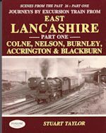 Scenes From the Past 26: Part One- East Lancashire