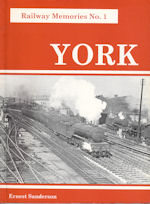 Railway Memories No 1 York