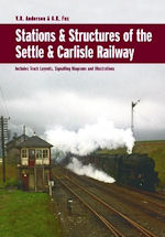Stations and Structures of the Settle & Carlisle Railway