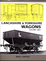 Lancashire & Yorkshire Wagons Volume Two