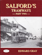Salford's Tramways Part Two