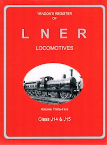 Yeadon's Register of LNER Locomotives Volume Thirty-Five