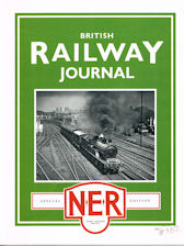 British Railway Journal Special N. E. R Edition