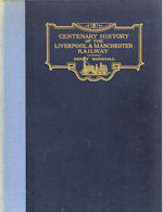 Centenary History of the Liverpool & Manchester Railway