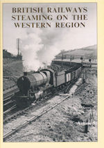 British Railways Steaming on the Western Region Volume 3