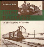 Irish Railways in the Heyday of steam