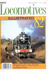 Locomotives Illustrated No 82