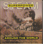 Steam Superpower around the World