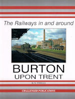 The Railways in and around Burton upon Trent