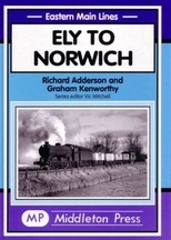 Eastern Main Lines: Ely to Norwich