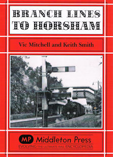 Branch Lines to Horsham (Reprint)