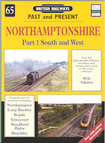 Past & Present No 65 Northamptonshire - Part 1 South and West