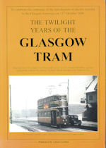 The Twilight Years of the Glasgow Tram