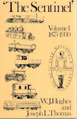 The Sentinel - A History of Alley & MacLellan and The Sentinel Waggon Works (2 Volume set)