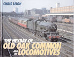 The Heyday of Old Oak Common and its Locomotives