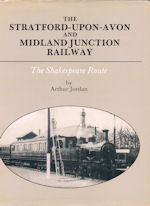 The Stratford-Upon-Avon and Midland Junction Railway