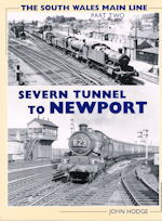 The Souh Wales Main Line Part Two: Severn Tunnel to Newport